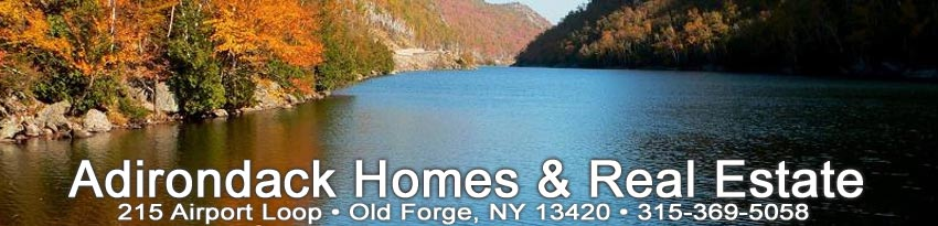 Adirondack Homes and Real Estate, 3071 Main Street, 2nd Floor, Old Forge, NY 13420, Phone 315-369-6004